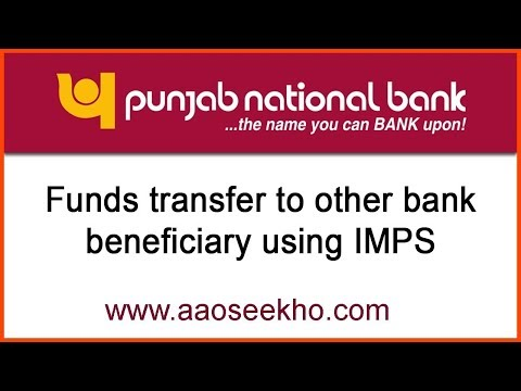 (English) How to transfer fund from PNB to other bank by IMPS using IFSC code & MMID/Mobile number