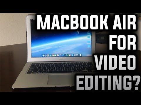 Macbook Air For Video Editing?