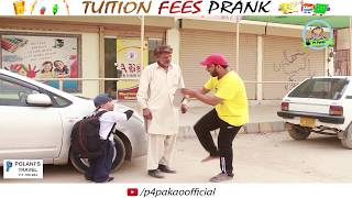 | TUITION FEES PRANK | By Nadir Ali & Rizwan In | P4 PAKAO | 2018