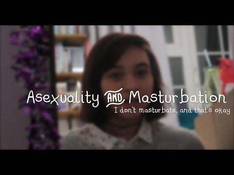 I don't masturbate, and thats OK