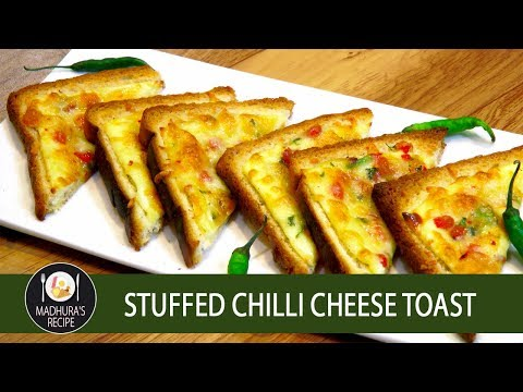 Stuffed Chilli Cheese Toast | 5 Minute Snack Recipe | MadhurasRecipe | Ep - 647