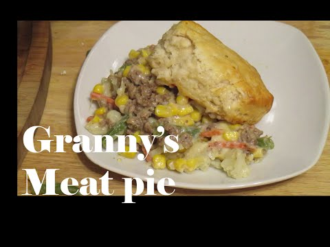 Granny's Meat Pie Recipe- How to make a Meat pie