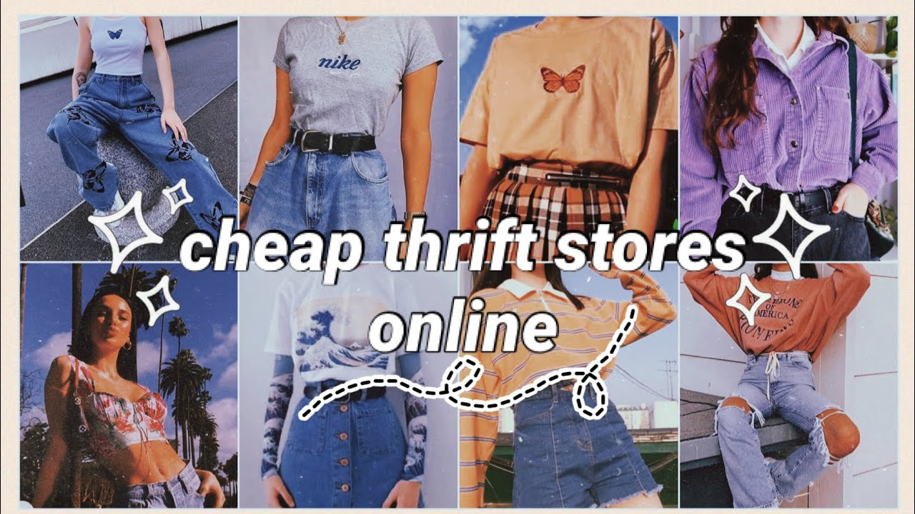 cheap thrift stores online *aesthetic + vintage*