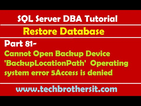 SQL DBA 81-Cannot Open Backup Device 'BackupLocationPath'  Operating system error 5Access is denied