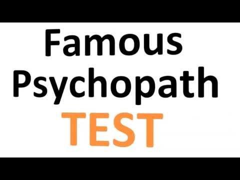 Famous Psychopath Test