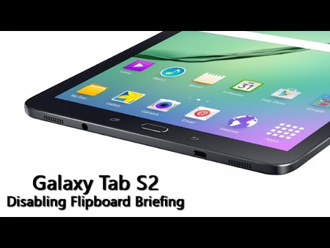 How to Disable Flipboard Briefing on the Galaxy Tab S2
