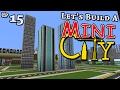 Miniature City Minecraft How To Build E15