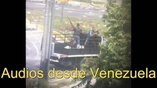 [DESGARRADOR] Audios que me llegan desde Venezuela
