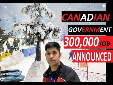 300,000 JOBS GOVERNMENT OF CANADA 2018
