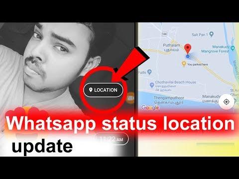 Whatsapp update May 2018 | Whatsapp status location update