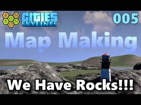 Cities Skylines - Map Making with BonBonB - 05 - We Have Rocks