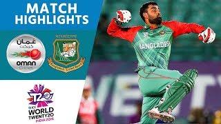 ICC #WT20 Bangladesh vs Oman – Match Highlights