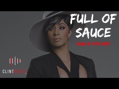 Cardi B x Migos Type Beat 2018 - Full of Sauce (Prod By ClintBeatz)