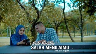 Nazia Marwiana - Salah Menilaimu