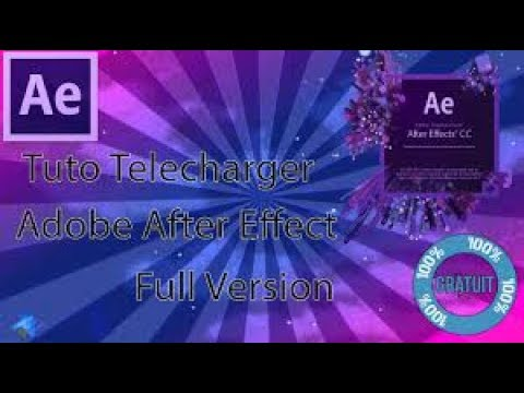 (Tuto 2018)comment telecharger adobe after efect complet( 32 bit/64 bit)| Gratuitement
