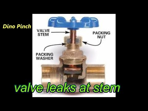 Fix Valve Leaks at Stem (Shaft)