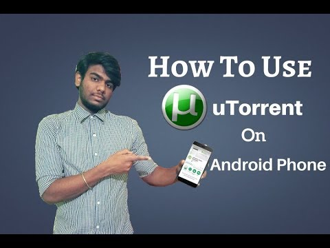 How To Download & Use uTorrent In Android Smartphone  Download Movies, Software's, Games For Free