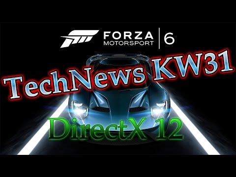 TechNews KW31 - Windows 10 Test, DirectX 12 Vorteile &