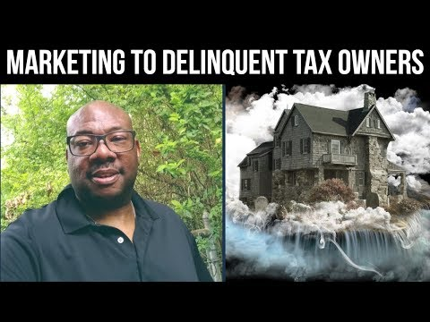 How to Market to Owners with Delinquent Property Taxes