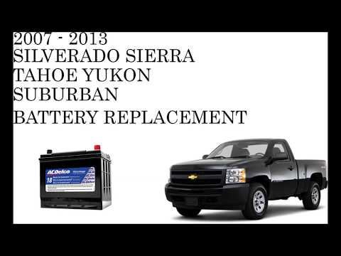 2007 - 2013 Chevrolet GMC Battery Replacement.