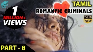 Download Romantic Criminals Latest Tamil Movie Full | Part - 8 | Manoj Nandan, Avanthika, Divya Vijju | MTC Video