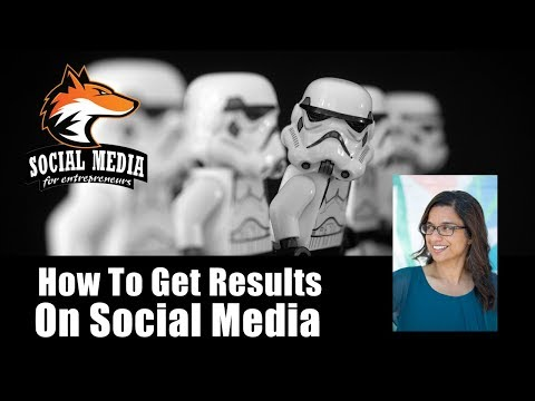 How To Get Results On Social Media