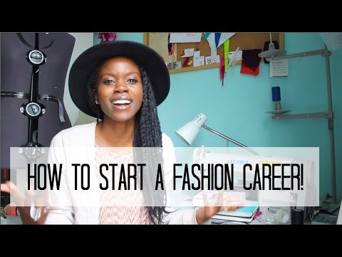 How to start a fashion career