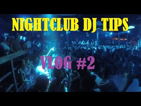 HOW TO BE A NIGHTCLUB DJ IN HIP HOP/ELECTRONIC VLOG #2