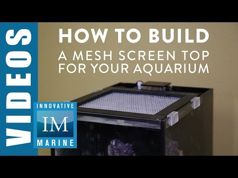 How to Build a Mesh Screen Top for your Aquarium