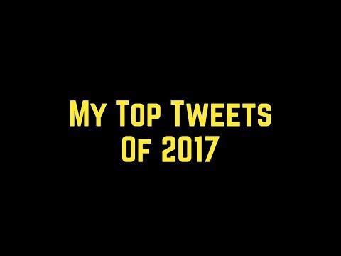 My Top Tweets of 2017