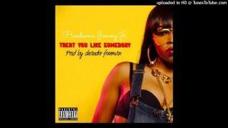 Handsome Jimmy Jr - Treat You Like Somebody (Feat. Tink) [Prod. DeAndre Freeman]