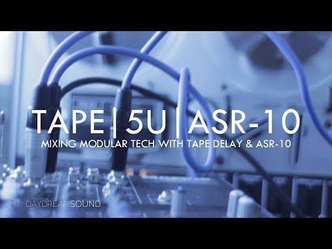Mixing 5U Modular Tech With Tape Delay & Ensoniq ASR-10 Sampler