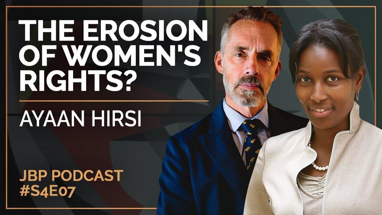 The Jordan B. Peterson Podcast - Season 4 Episode 7: Ayaan Hirsi Ali
