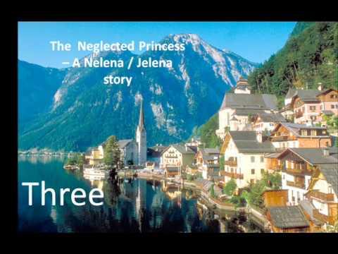 The Neglected Princess - Ch. 3. (Nelena/Jelena)