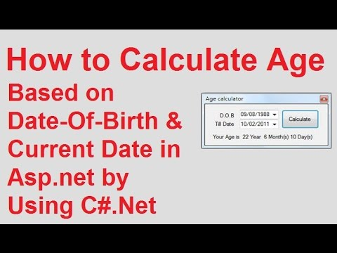How to Calculate Age Based on Date-Of-Birth and Current Date in ASP.NET by Using C#.NET