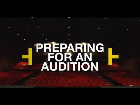 How to Prepare for an Audition