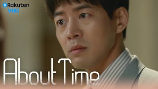 About Time - EP7   Lee Sung Kyung Tells Lee Sang Yoon About His Brother [Eng Sub]