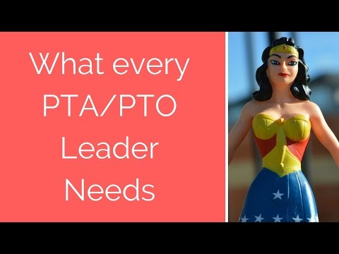 What every PTA/ PTO leader needs