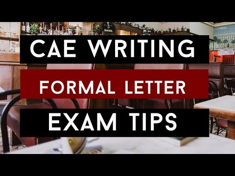 How to Write a Formal Letter for CAE