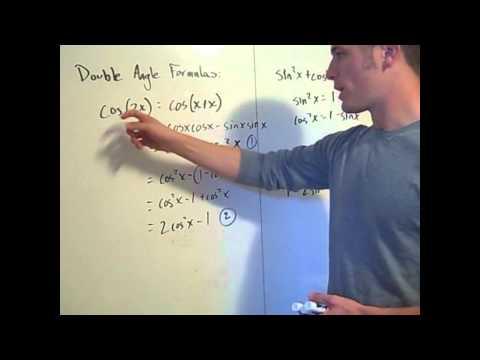 Trigonometric Identities:  Double angle and half angle formulas