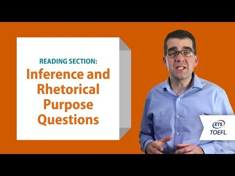 Inside the TOEFL® Test: Reading Questions - Inference and Rhetorical Purpose