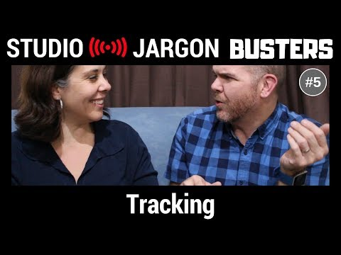 Tracking Explained (The process of recording tracks to make a song) - Studio Jargon Busters #5