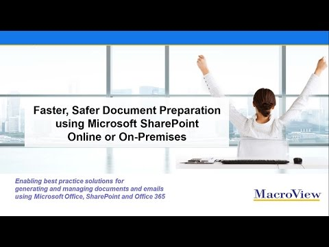 Faster Safer Document Preparation With Microsoft SharePoint