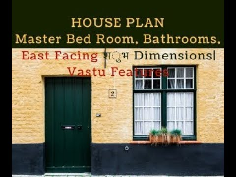 Master Bed Room, Bathrooms, East Facing शुभ Dimensions| Vastu Features