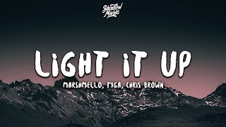 Marshmello Tyga Chris Brown  Light It Up Lyrics
