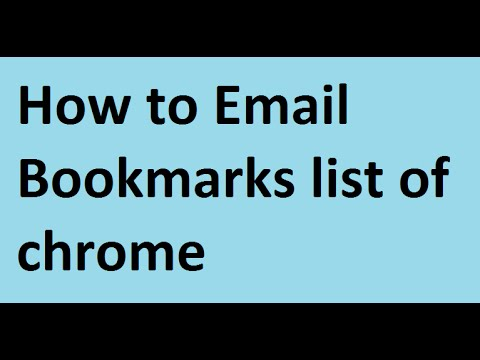How to send bookmarks via email | Export bookmarks from chrome