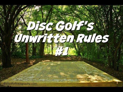 Disc Golf's Unwritten Rule #1