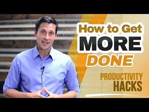 How to Get More Done (Productivity Hacks)