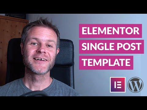 How to Design a WordPress Single Post Template with Elementor
