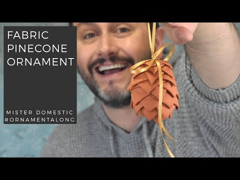 Fabric Pinecone Ornament with Mister Domestic